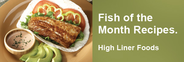 high liner foods - fish of the month